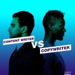 Content Writer VS Copywriter
