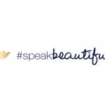Dove's Twitter campaign #SpeakBeautiful